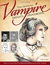 The Official Vampire Artist's Handbook: How to Create Your Own Patterns and Illustrations of the Undead by Lora S Irish (2012-03-30)