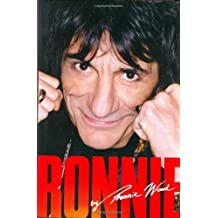 Ronnie: The Autobiography by Ronnie Wood (2007-10-02)
