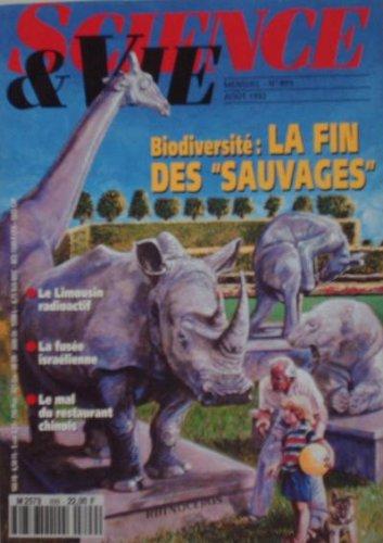 SCIENCE ET VIE - BIODIVERSITE LA FIN DES SAUVAGES - 899