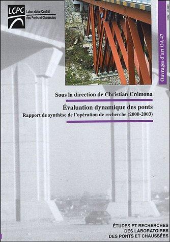 Evaluation dynamique des ponts : Rapport de synthse de l'opration de recherche (2000-2003)