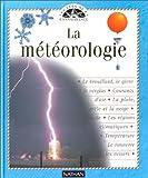 météorologie (La) | Morgan, Sally (1957-....). Auteur