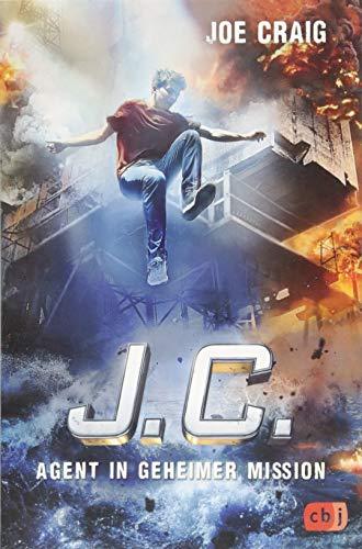 J.C. - Agent in geheimer Mission (Die Agent J.C.-Reihe, Band 4) -