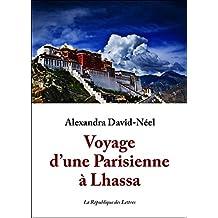 Voyage d'une Parisienne à Lhassa