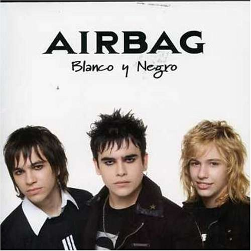 Blanco Y Negro by Airbag