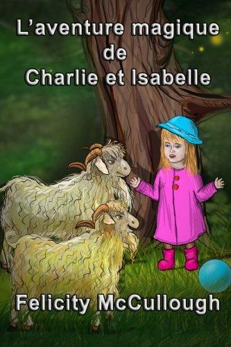 L'aventure magique de Charlie et Isabelle