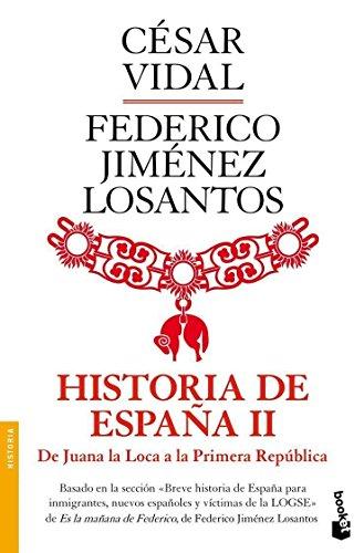 Historia de España II. De Juana la Loca a la República (Divulgación. Historia)