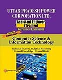 U.P.Power Corporation Ltd. Asst.Engg. Computer Science & IT Engg.: Computer Science & Information Technology Engineering