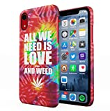 Maceste Tye Dye All We Need is Love and Weed Coque Pou iPhone XR SnapOn Hard Plastic Phone Protective Case Cover