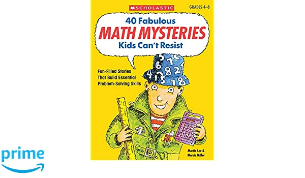 Buy 40 Fabulous Math Mysteries Kids Can't Resist: Fun-Filled