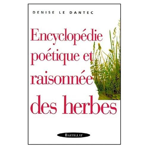 Encyclopédie poétique et raisonnées des herbes