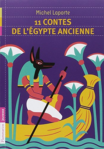 11 contes de l'Egypte ancienne