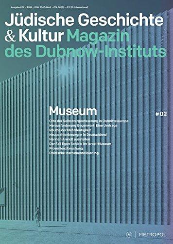 Jüdische Geschichte & Kultur. Magazin des Dubnow-Instituts: Museum