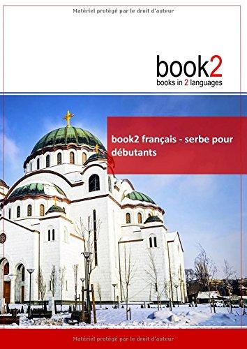 book2 français - serbe pour débutants: Un livre bilingue par Johannes Schumann