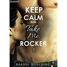 Keep Calm and Take Me Rocker