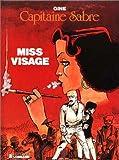 Miss Visage - Une histoire du journal Tintin