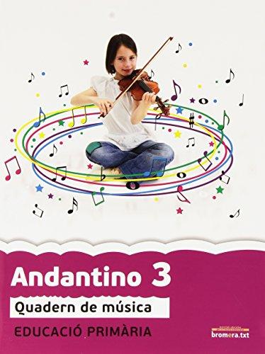 Andantino 3: Música. Segon cicle de primària 1r curs (Projecte Far) - 9788415390831