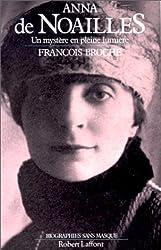 Anna de Noailles : Un mystère en pleine lumière