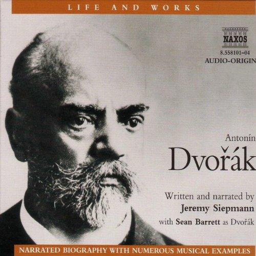 Life & Works - Antonin Dvorak  Audiolibri