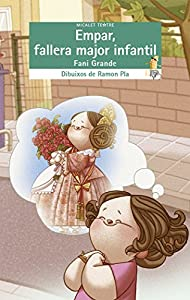 Empar, fallera major infantil editado por Bromera edicions