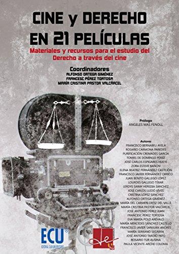 Cine y derecho en 21 películas por Alfonso Ortega Giménez
