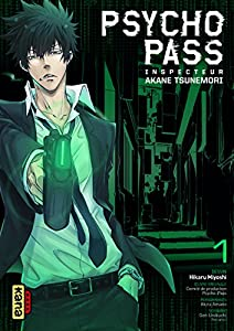 Psycho-pass Inspecteur Akane Tsunemori Edition simple Tome 1