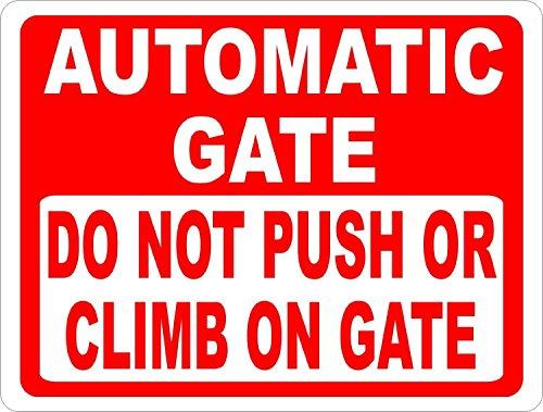 aersing Automatische Gate nicht drücken oder Klettern auf Gate Deko Schild für Outdoor Funny Yard Schilder 20,3x 30,5cm