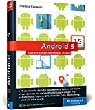 Android 5: Apps entwickeln mit Android Studio