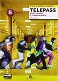Telepass. Tomo 1-2. Con espansione online. Per Igea e Mercurio. Per gli Ist. tecnici