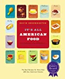 Image de It's All American Food: The Best Recipes for More than 400 New American Classics (English Edition)