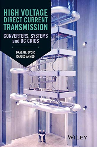 High Voltage Direct Current Transmission: Converters, Systems and DC Grids - Electric Circuit General Breaker