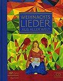 WEIHNACHTSLIEDER AUS ALLER WELT MIT CD