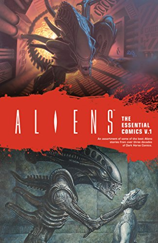 Aliens: The Essential Comics Volume ()