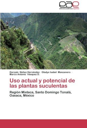 uso-actual-y-potencial-de-las-plantas-suculentas-region-mixteca-santo-domingo-tonala-oaxaca-mexico