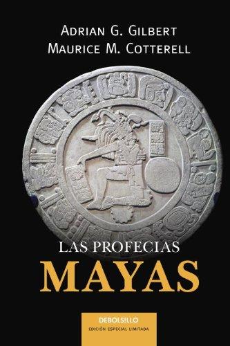 Las Profecías Mayas (Best Seller (Debolsillo))