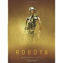 Robota by Doug Chiang (2016-11-16)