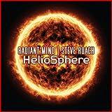 Radiant Mind & Steve Roach: Radiant Mind & Steve Roach - Heliosphere (Audio CD)