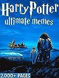 Memes: Harry Potter Memes 2018! Funniest Memes on the Internet - Epic Comedy Book (Dank Memes, Funny Memes, Memes For Teens, Jokes, Fails, Memes 2018)