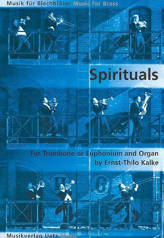 Drei Spirituals für Posaune oder Euphonium und Orgel / for Trombone or Euphonium and Organ (Partitur und Stimmen) (Musik für Blechbläser) Fell, Horn