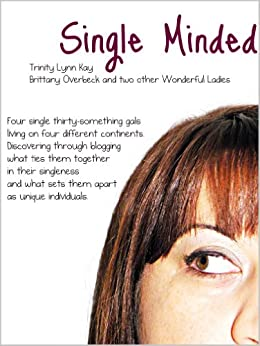 Single Minded (English Edition) di [Overbeck, Brittany, Kay, Trinity]