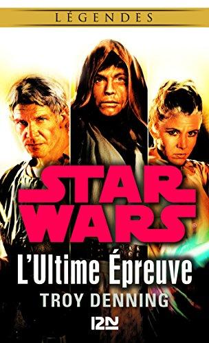 Star Wars légendes - L'Ultime Épreuve