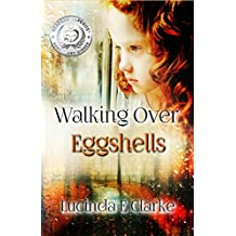 Walking Over Eggshells: Surviving Mental Abuse