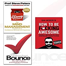 how to be f*cking awesome,bounce and chimp paradox 3 books collection set - the myth of talent and the power of practice,the mind management programme to help you achieve success, confidence and happiness