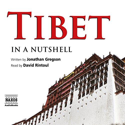 Tibet - In a Nutshell  Audiolibri