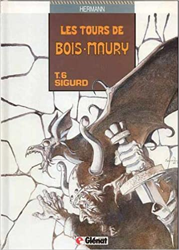 Lire un LES TOURS DE BOIS-MAURY TOME 6 : SIGURD pdf
