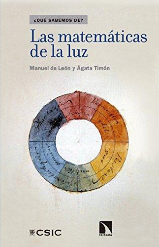 Las matemáticas de la luz por Ágata Timón