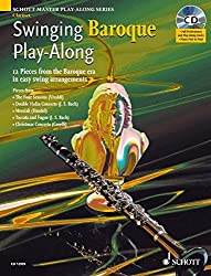 Swinging Baroque Play-Along: Clarinet: 12 Pieces from the Baroque Era in Easy Swing Arrangements (Schott Master Play-along Series)