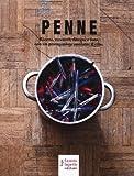 Penne. Ricette, racconti, disegni e foto, con un protagonista assoluto: il cibo
