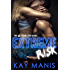 Extreme Risk (X-Treme Loves Series Book 1)