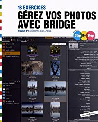 Gérez vos photos avec Bridge : 13 exercices