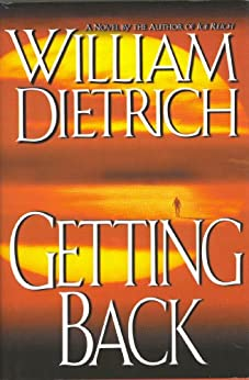 Getting Back by [Dietrich, William]